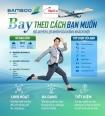 ĐÓN CÁC HẠNG VÉ MỚI CỦA BAMBOO AIRWAYS, BAY VỚI NHIỀU LỰA CHỌN ĐA DẠNG?