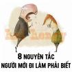 8 NGUYÊN TẮC NGƯỜI MỚI ĐI LÀM PHẢI BIẾT