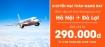 <b>Mở bán Hà Nội - Đà Lạt, khuyến mại toàn mạng bay giá chỉ từ 290.000 đồng</b>