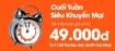 Siêu khuyến mãi cuối tuần – loạt vé 49.000đ của Jetstar